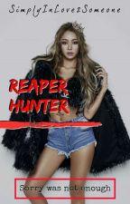 Reaper Hunter (RH) by SimplyInlove2Someone