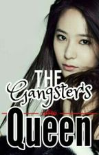 The Gangster's Queen (EDITING) by MissFabGurl