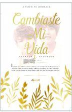Cambiaste Mi Vida© ||Kyuwook|| EDITANDO by JesiBlack