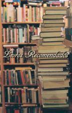 Livros Recomendados!! by LynaBetnia