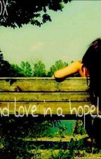 We found love in a hopeless place. by KATIEANDNIALLXOX