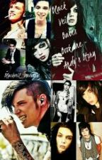 Andy Biersack's Story - Black Veil Babes Book One (Contains erotica) by blackveil_inreverse