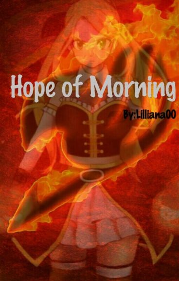 (Fairy tail)Hope of morning(FF)