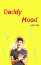 Daddy Hood ✅ by calftcock