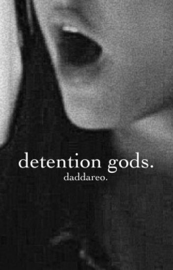 detention gods | luke hemmings au [completed]