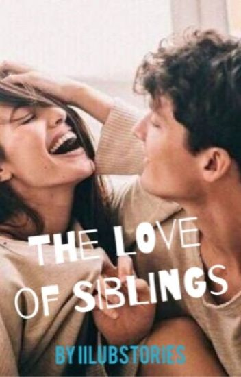 The Love Of Siblings (Incest)
