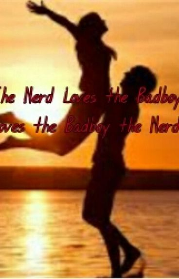 The Nerd loves the Badboy.  Loves the Badboy the Nerd?#Kurzgeschichte#