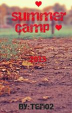 ❤ Summer Camp ❤ by Teri02