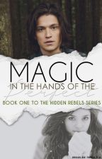 Magic in the Hands of the Perfect (book 1 & Marauders era) by xxxbbb