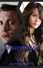 Resurrection by storywriter74