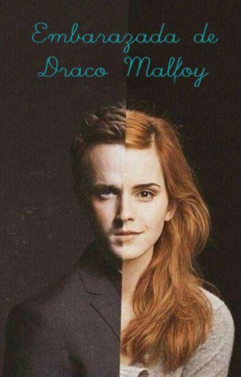 Embarazada de Draco Malfoy