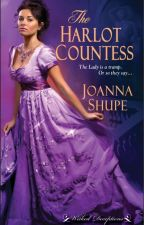 The Harlot Countess -- A Sneak Peek! by joannashupe
