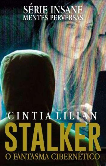 STALKER - O Fantasma cibernético ( Em Revisão E Edição )