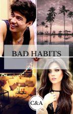 Bad Habits by MirandaAtkinson
