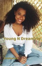 Young N Dreaming  by Arie_Luv