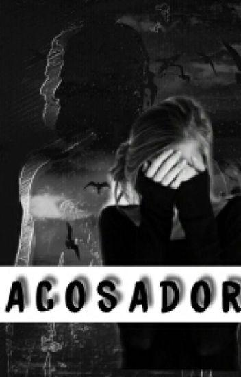 Acosador ( AM y ___)