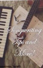 Songwriting Tips and more! by Official_SarahStyles