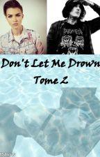 Don't Let Me Drown (Avec Oliver Sykes de Bring Me The Horizon) by threavens