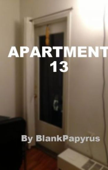 Apartment 13 (Paranormal Slash, MxM) by BlankPapyrus