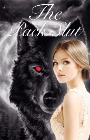 The Pack Slut