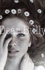 Dear Bully by Lonely_Lostgirl