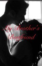 My Brothers Best Friend  by _xxxwhatever_