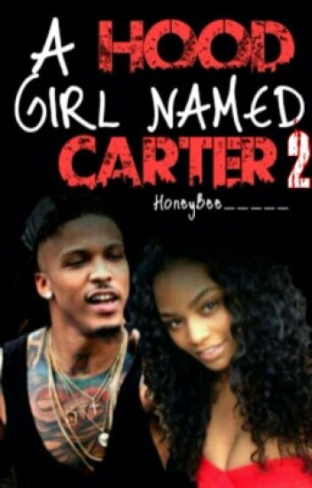 A Hood Girl Named Carter 2