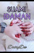 Suami Idaman by jnnh_yhya