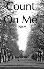 Count On Me | Niam by imzadinot