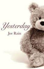 Yesterday by JoeRain1998