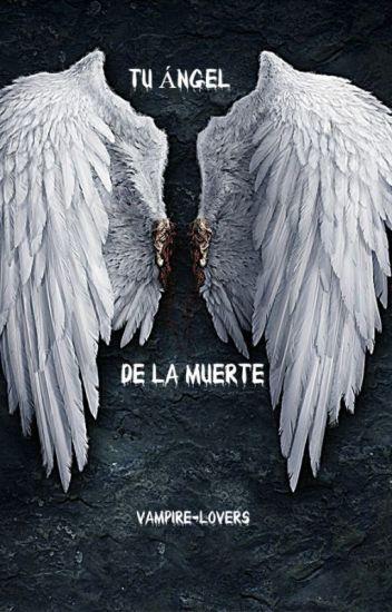 Tu ángel de la muerte [Yaoi]