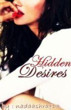 Hidden Desires by The_tilted_crown