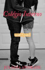 Colégio Interno by Lyah_Andrade