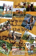 Horse Academy for gifted horselovers by horsepassion