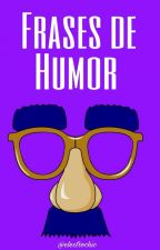 Frases de humor by electrochic