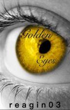 Golden eyes by reagin03