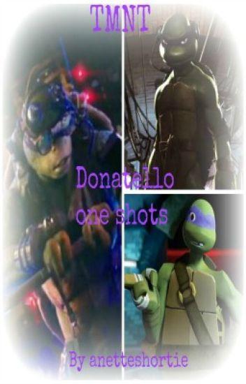 TMNT: Donatello one shots