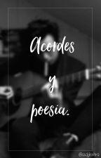 Acordes Y Poesía. by Asdjjlexhra