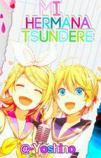 ¡Mi Hermana Tsundere! | Rin x Len | by -Yoshino