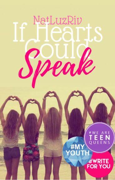 If Hearts Could Speak (Original)   #Wattys2016  
