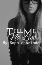Tell Me No Lies (Sequel to SETBH) by beautynbliss