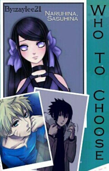 Who Will It Be?(naruhina,sasuhina)