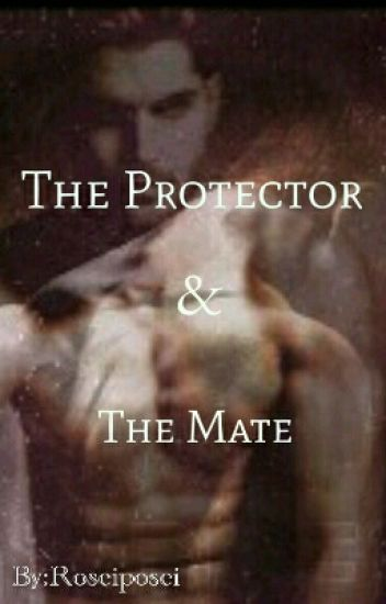 The Protector & The Mate