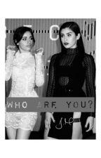 Who are you? | Camren. by Jazuren