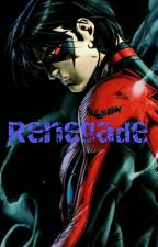 Renegade by abbeyyoung101