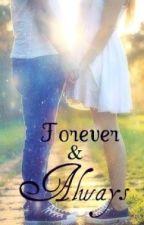 Forever and Always by ParamoreFreakk3