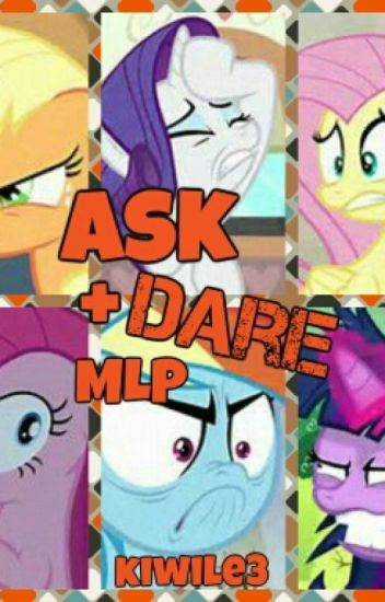 Ask and Dare MLP