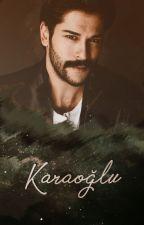 Karaoğlu - Kabadayı Serisi (2) by UnitedByLove