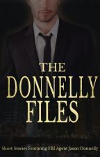The Donnelly Files: Short Story Collection Featuring Jason Donnelly by LizCharnes