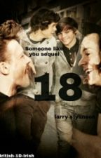 18 (Someone Like You Prequel) (Slow Updates) by British-1D-Irish